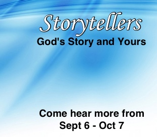 Storytellers sermon series