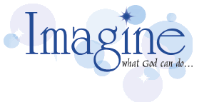 Imagine what God can do...